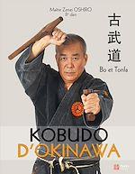 Download this eBook Kobudo d'Okinawa - Bo et Tonfa