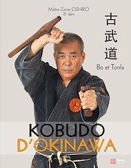 Téléchargez le livre :  Kobudo d'Okinawa - Bo et Tonfa