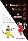 Télécharger le livre :  Le Kung-fu Wushu en souriant