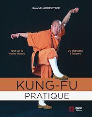 Téléchargez le livre :  Kung-fu pratique
