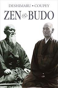 Téléchargez le livre :  Zen & Budo : La voie du guerrier