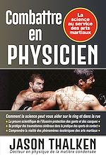 Téléchargez le livre :  Combattre en physicien