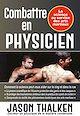 Télécharger le livre : Combattre en physicien