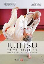 Téléchargez le livre :  Jujitsu : techniques pour passer les grades