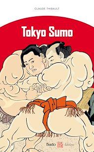 Téléchargez le livre :  Tokyo Sumo