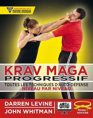Téléchargez le livre :  Krav Maga progressif - Niveau 1 - ceinture jaune