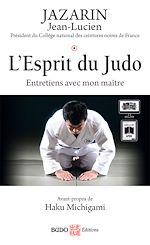 Download this eBook L'Esprit du Judo : Entretiens avec mon maître