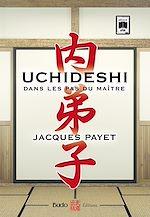 Download this eBook Uchideshi, dans les pas du maître