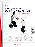 Download this eBook L'Art Martial du Bâton égyptien