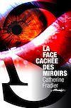 Télécharger le livre :  La Face cachée des miroirs
