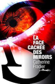 Téléchargez le livre :  La Face cachée des miroirs