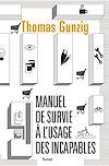 Télécharger le livre :  Manuel de survie à l'usage des incapables