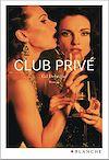 Télécharger le livre :  Club privé