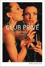 Téléchargez le livre :  Club privé