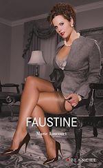Téléchargez le livre :  Faustine