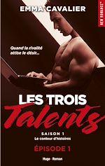 Téléchargez le livre :  Les trois talents Saison 1 Episode 1 Le conteur d'histoires