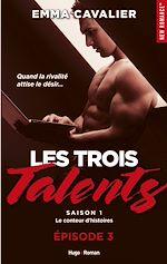 Téléchargez le livre :  Les trois talents Saison 1 Le conteur d'histoires Episode 3