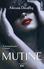 Téléchargez le livre :  Mutine -Extrait offert-