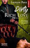 Télécharger le livre :  Dirty Rich love - saison 2 -Extrait offert-