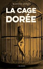 Download this eBook La cage dorée -Extrait offert-
