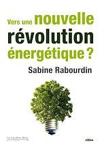 Télécharger cet ebook : Vers une nouvelle révolution énergétique ?