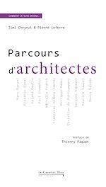 Téléchargez le livre :  Parcours d'Architectes