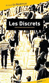 Téléchargez le livre :  Les Discrets