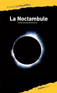 Téléchargez le livre :  La Noctambule