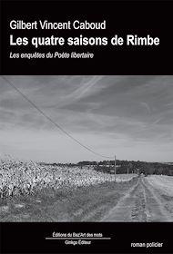 Téléchargez le livre :  Les quatre saisons de Rimbe