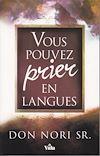 Télécharger le livre :  Vous pouvez prier en langues