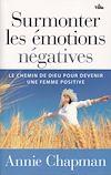 Télécharger le livre :  Surmonter les émotions négatives