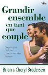 Télécharger le livre :  Grandir ensemble en tant que couple
