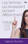 Télécharger le livre :  Les femmes qui réussissent pensent différemment