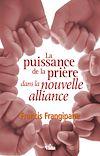 Télécharger le livre :  La puissance de la prière dans la nouvelle alliance