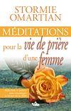 Télécharger le livre :  Méditations pour la vie de prière d'une femme