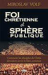 Télécharger le livre :  Foi chrétienne et sphère publique