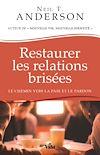 Télécharger le livre :  Restaurer les relations brisées