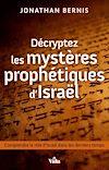 Télécharger le livre :  Décryptez les mystères prophétiques d'Israël