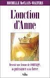 Télécharger le livre :  L'onction d'Anne