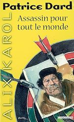 Download this eBook Alix Karol 4 Assassin pour tout le monde