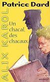 Télécharger le livre :  Alix Karol 5 Un chacal, des chacaux