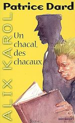 Download this eBook Alix Karol 5 Un chacal, des chacaux