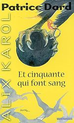 Download this eBook Alix Karol 8 Et cinquante qui font sang
