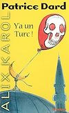 Télécharger le livre :  Alix Karol 9 Y'a un Turc !