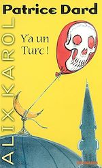 Download this eBook Alix Karol 9 Y'a un Turc !