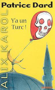 Téléchargez le livre :  Alix Karol 9 Y'a un Turc !