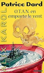 Download this eBook Alix Karol 11 O.T.A.N. en emporte le vent