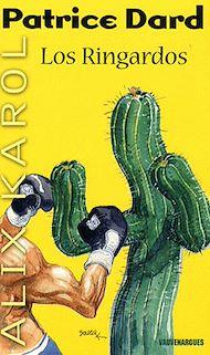 Téléchargez le livre :  Alix Karol 14 Los Ringardos