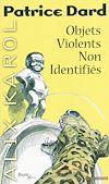 Télécharger le livre :  Alix Karol 15 Objets violents non identifiés