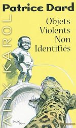 Download this eBook Alix Karol 15 Objets violents non identifiés